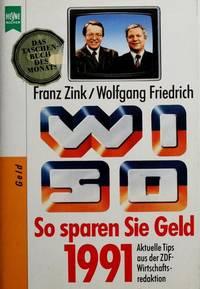 WISO So sparen Sie Geld 1991 / Aktuelle Tips aus der ZDF-Wirtschaftsredaktion