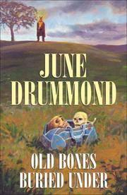 Old Bones Buried Under
