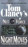 image of Night Moves (Tom Clancy's Net Force, Book 3)
