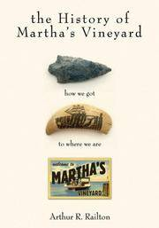 History of Martha's Vineyard: How We Got to Where We Are