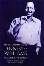 The Selected Letters of Tennessee Williams, Vol. 2: 1945-1957