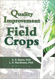 Quality improvement in field crops.