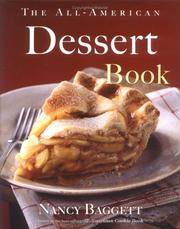 The All-American Dessert Book [Hardcover] Baggett, Nancy
