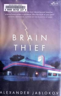 Brain Thief (Sci Fi Essential Books), Signed Copy