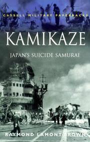 Kamikaze: Japan's Suicide Samurai (Cassell Military Paperbacks)