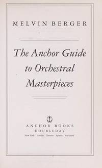 image of Anchor Guide to Orchestral Masterpieces,