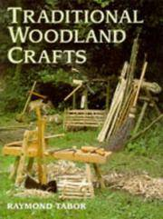 Traditional Woodland Crafts (Batsford Woodworking Book) by  Raymond Tabor - Paperback - 1994 - from Fireside Bookshop and Biblio.co.uk