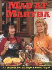 MAD AT MARTHA: Simpler Methods for Success in the Kitchen