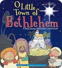 O Little Town of Bethlehem (A Christmas Carol Book)