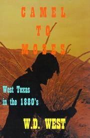 Camel to Moses. West Texas in the 1880s.