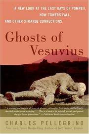 Ghosts of Vesuvius: A New Look at the Last Days of Pompeii, How Towers Fall, and Other Strange...