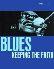 BLUES: Keeping the Faith