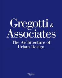 Gregotti & Associates  The Architecture of Urban Design