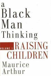 A Black Man Thinking: Volume 1: Raising Children