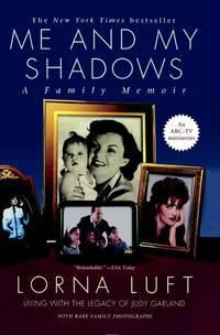Me and My Shadows, A Family Memoir