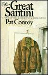 The Great Santini by  Pat Conroy - Hardcover - Reprint; Signed by Author - 2004 - from Books Tell You Why, Inc. and Biblio.co.uk