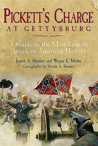 Pickett\'s Charge at Gettysburg: A Guide to the Most Famous Attack in American History