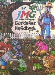 Junior Master Gardener Handbook  Level 1
