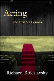 Acting: The First Six Lessons (Theatre Arts Book)