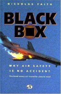 Black Box  The Air-Crash Detectives - Why Air Safety is No Accident