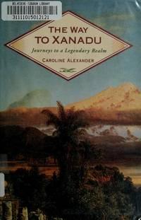 Xanadu, The Way To