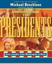 American Heritage: The Presidents