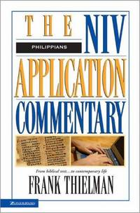 Philippians : The NIV Application Commentary