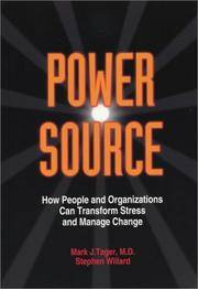 Power Source: How People Can Transform Stress and Manage Change