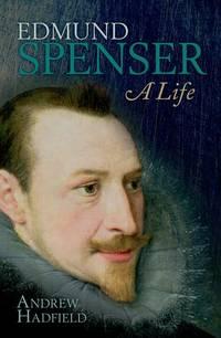 Edmund Spenser : a life