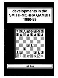 Developments In The Smith - Morra Gambit, 1980-89