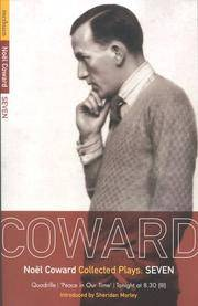 Coward Plays: 7: Quadrille; 'Peace in Our Time'; Tonight at 8.30 (iii) (World Classics) (Vol 7) by Noël Coward - Paperback - 1999-04-15 - from Ergodebooks and Biblio.co.uk