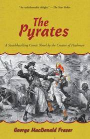 image of The Pyrates: A Swashbuckling Comic Novel by the Creator of Flashman