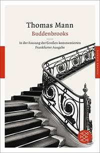 image of Buddenbrooks: Verfall einer Familie. In der Fassung der Gro�en kommentierten Frankfurter Ausgabe