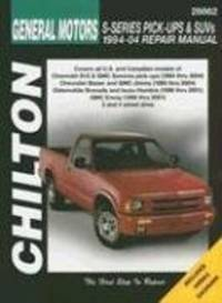 GM S-Series Pickups & SUVs 1994-2004 (Haynes Repair Manuals) by Chilton - 2005-01-02
