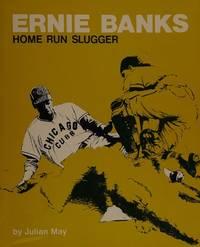 Ernie Banks Home Run Slugger