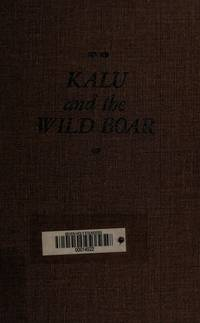Kalu and the wild boar,