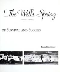 The Wells' Spring: a Family Story of Survival and Success