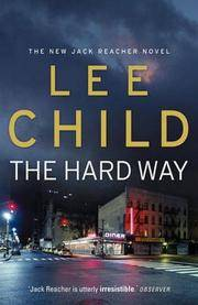 The Hard Way by Lee Child - Paperback - 2006-03-07 - from Books Express and Biblio.com