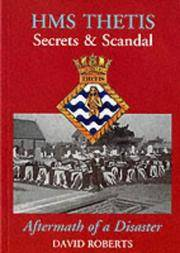 HMS Thetis - Secrets and Scandal - Aftermath of a Disaster