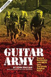 image of Guitar Army: Rock and Revolution with The MC5 and the White Panther Party