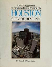 Houston: City of Destiny