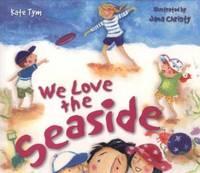 We Love the Seaside (Storytime)