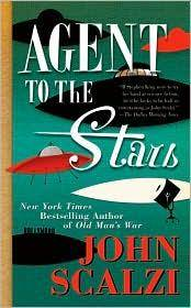 Agent to the Stars by  John Scalzi - Paperback - from Russell Books Ltd and Biblio.co.uk