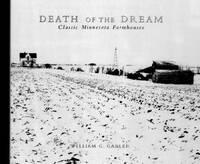 Death of the Dream: Farmhouses in the Heartland
