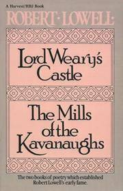 Lord Weary's Castle and The Mills Of the Kavanaughs