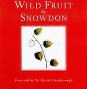 Wild Fruit by Snowdon