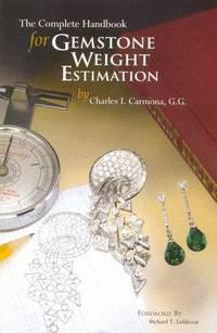 The Complete Handbook for Gemstone Weight Estimation