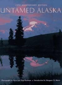 Untamed Alaska 10th ANNIVERSARY EDITION
