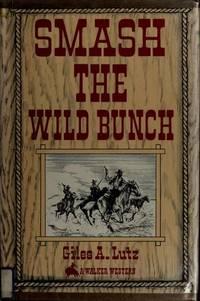 Smash the Wild Bunch