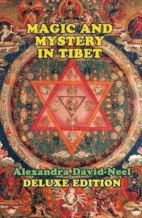 Magic and Mystery in Tibet: Deluxe Edition